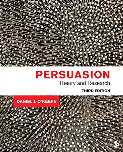 Persuasion: Theory and Research by SAGE Publications, Inc