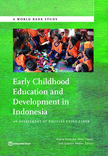 Download Early Childhood Education and Development in Indonesia: An Assessment of Policies Using SABER (World Bank Studies) Pdf