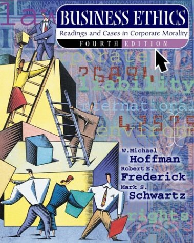 Business Ethics: Readings and Cases in Corporate Morality, with Free PowerWeb: Philosophy