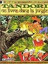 Tandori, fakir du Bengale, tome 3 : Un livre dans la jungle par Arleston