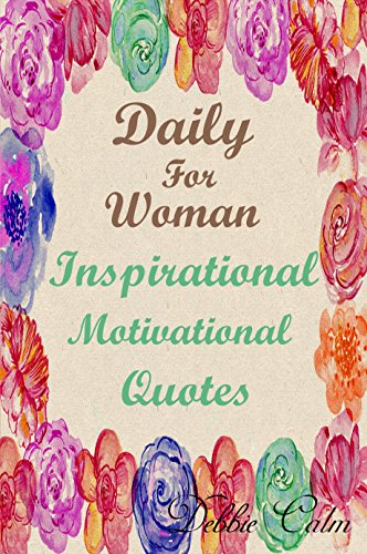 Daily For Woman Inspirational Motivation Quotes 365 Days Of A
