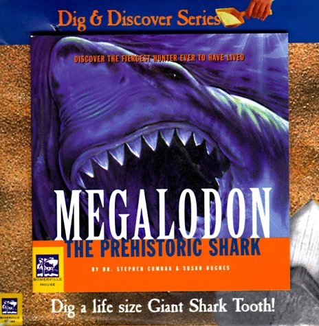 Shark Prehistoric Teeth (Megalodon (Dig and Discover))