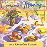 Cinnamon Mornings and Chocolate Dreams, Pamela Lanier, 1580084060