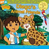 Diego's Animal Friends Touch & Feel 5 Animals (Go, Diego, Go)
