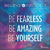 Believe in Yourself 2017 Small Wall Calendar