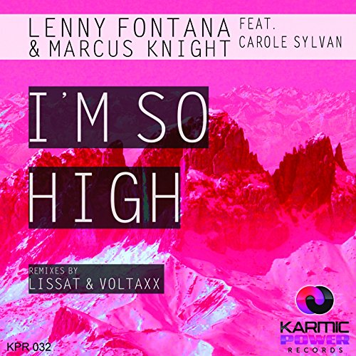 I'm so High (feat. Carole Sylvan)