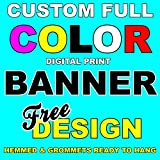 BannerBuzz Custom Vinyl Banner Signs Full Color Digitally Printed 2' x 6' with Hemmed Edges & Free Metal Grommets