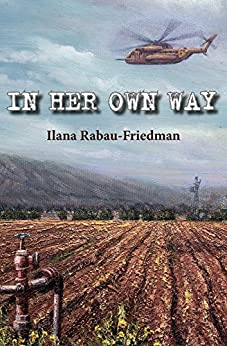 In Her Own Way: Love and life between wars by [Rabau-Friedman, Ilana]