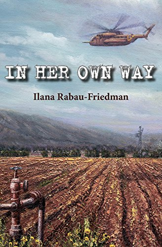 In Her Own Way: Love And Life Between Wars by Ilana Rabau-Friedman ebook deal