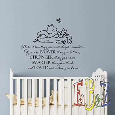 Wall Decal Winnie The Pooh Quote Always Remember You are Braver Than You Believe Classic Pooh Nursery Decor Baby Kids Room Wall Art Q292: Baby