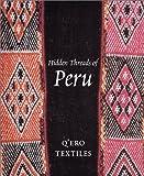 img - for Hidden Threads of Peru: Q'Ero Textiles book / textbook / text book
