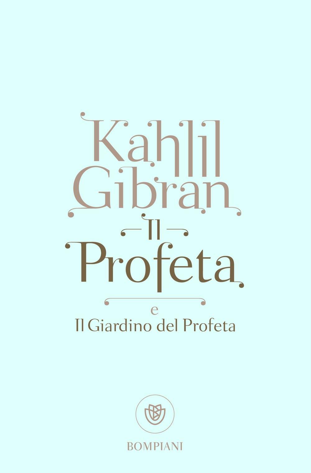 Amazon.it: Il profeta-Il giardino del profeta - Gibran, Kahlil...