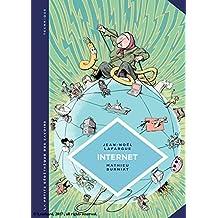 La petite Bédéthèque des Savoirs - Tome 17 - Internet. Au-delà du virtuel (French Edition)