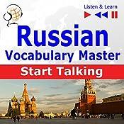 Russian - Start Talking: Vocabulary Master - 30 Topics at Elementary Level: A1-A2 (Listen & Learn) | Dorota Guzik