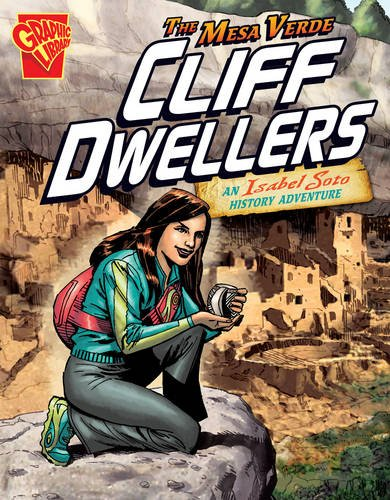 Download Mesa Verde Cliff Dwellers: An Isabel Soto History Adventure (Graphic Non Fiction: Graphic Expeditions) pdf epub