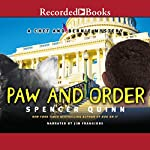 Paw and Order: A Chet and Bernie Mystery, Book 7   Spencer Quinn