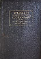Webster's Illustrated Tower Dictionary and…