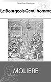Le Bourgeois Gentilhomme (Illustré)
