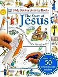 Story of Jesus, Dorling Kindersley Publishing Staff, 0789439840
