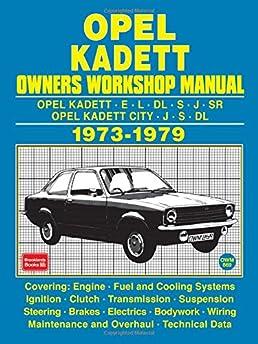 opel kadett owners workshop manual 1973 1979 brooklands books ltd rh amazon com Opel Manta Opel Rekord