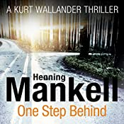 One Step Behind: An Inspector Wallander Mystery | Henning Mankell