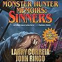 Monster Hunter Memoirs: Sinners Hörbuch von Larry Correia, John Ringo Gesprochen von: Oliver Wyman