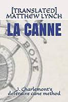 LA CANNE: J. Charlemont's Defensive Cane