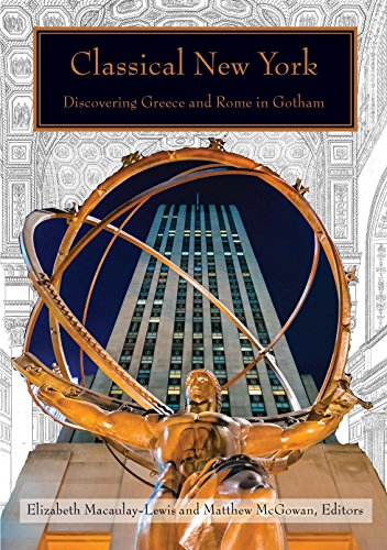 Books : Classical New York: Discovering Greece and Rome in Gotham