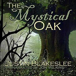 The Mystical Oak Audiobook