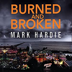 Burned and Broken Audiobook