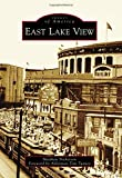 East Lake View (Images of America)
