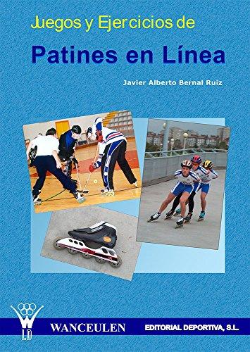 Juegos y ejercicios de patines en línea (Spanish Edition) by [Ruiz, Javier