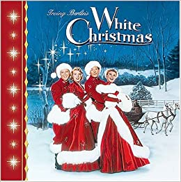 Irving Berlin's White Christmas: Irving Berlin: 0031869001235 ...