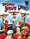 The Day Jesus Died, Bryan Davis, 0570075432
