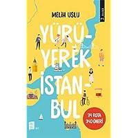 Yürüyerek İstanbul: 34 Rota 340 Öneri