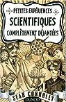 Petites expériences scientifiques complètement déjantées par Connolly