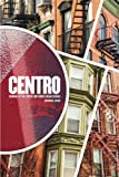 img - for CENTRO: Journal of the Center for Puerto Rican Studies vol. 30 no. 1 Spring 2018 book / textbook / text book