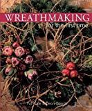 img - for Wreathmaking for the first time book / textbook / text book