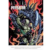 Aliens vs. Predator #8: Hell-bent/Pursuit/Lefty's Revenge/Chained to Live & Death