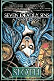 Seven Deadly Sins: A YA Anthology (Sloth) (Volume 2)