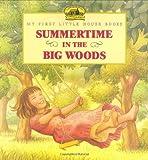 Summertime in the Big Woods, Laura Ingalls Wilder, 0060259345