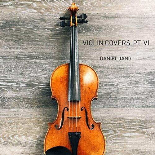 (Violin Covers, Pt. VI)