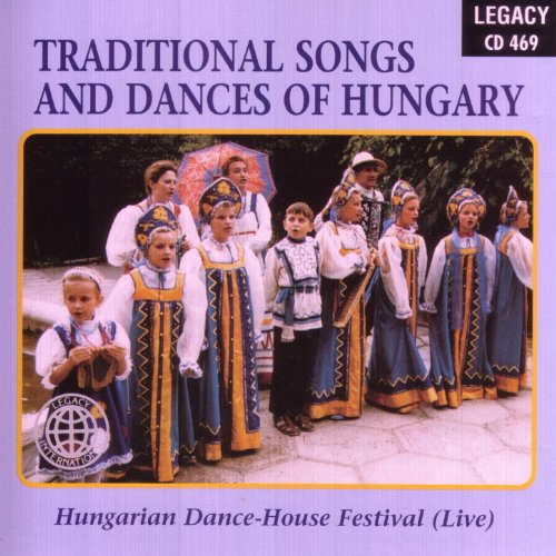 Traditional songs and dances of hungary by hungarian dance for Classic house music songs