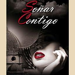 Soñar Contigo eBook: A. Ochoa, Roser, García, Yolanda: Amazon.es: Tienda Kindle