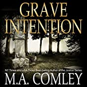 Grave Intention: Intention Series, Book 2 | M A Comley
