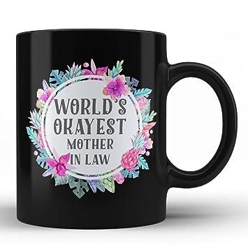 Amazon Worlds Okayest Mother In Law Mug