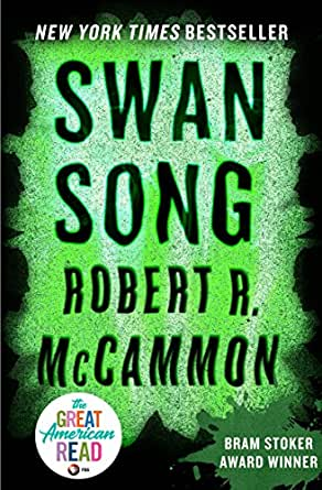 Swan Song (English Edition) eBook: McCammon, Robert R.: Amazon.es ...