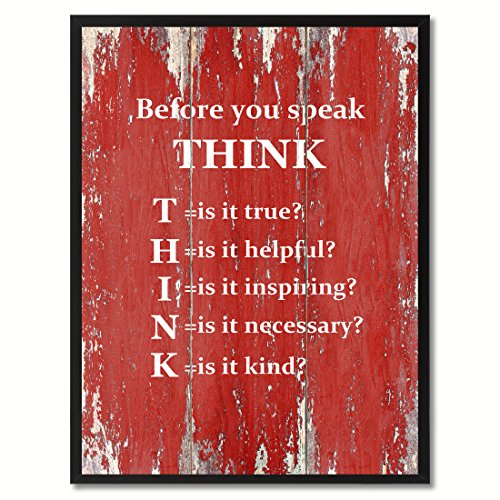 SpotColorArt Before You Before You Speak Think Framed Canvas Art, 7