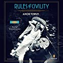 Rules of Civility: A Novel Audiobook by Amor Towles Narrated by Rebecca Lowman