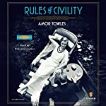 Rules of Civility: A Novel | Amor Towles